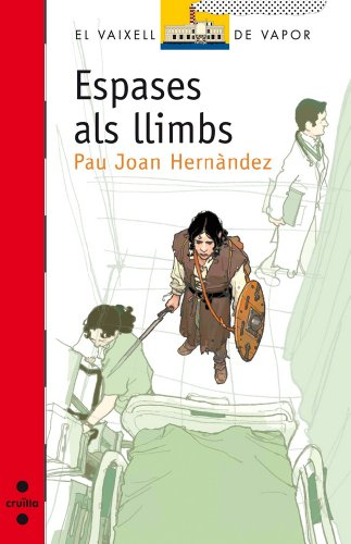 Espases als llimbs (eBook-ePub) (Barco de Vapor Roja Book 144) (Catalan Edition)