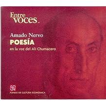 Poesia/ Poetry: En La Voz De Ali Chumacero/ in the Voice of Ali Chumacero (Entre Voces)