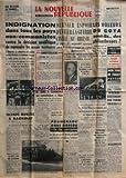nouvelle republique la no 5159 du 01 09 1961 indignation dans tous les pays non communistes contre la decision sovietique de reprendre les essais nucleaires dernier espoir d eviter la guerre civile au bresil brumel bat le record du monde de saut e