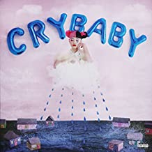 Cry Baby [Explicit]
