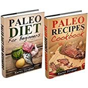 """(2 Book Bundle) """"Paleo For Beginners"""" and """"Easy Paleo Recipes"""" (Paleo Diet Recipes) (English Edition)"""