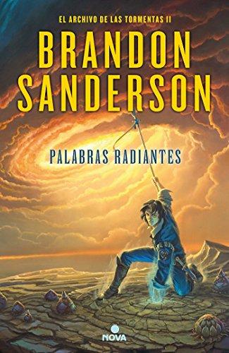 Palabras radiantes (El Archivo de las Tormentas 2) (Nova) por Brandon Sanderson