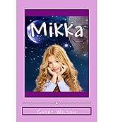 By Wilson, Cathy [ Mikka ] [ MIKKA ] Nov - 2013 { Paperback }