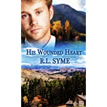 His Wounded Heart (English Edition)
