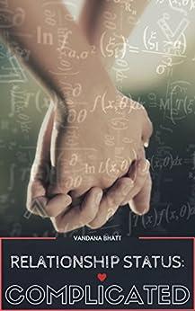 Relationship Status: Complicated (Love Yourself Book 1) by [Bhatt, Vandana]
