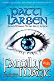 Family Magic (The Hayle Coven: Book One) by Patti Larsen