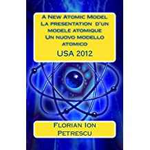 A New Atomic Model La presentation d'un modele atomique