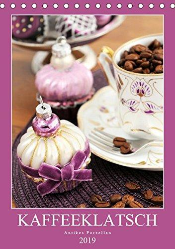 Kaffeeklatsch - Antikes Porzellan (Tischkalender 2019 DIN A5 hoch): Kaffeekannen und Vasen aus dem...