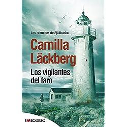 Los vigilantes del faro - Camilla Läckberg