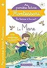 Mes premières lectures Montessori - La mare aux canards
