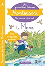 Mes premières lectures Montessori - La mare aux canards de Anaïs Galon
