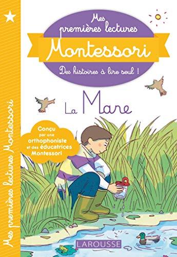 Mes premières lectures Montessori : la mare aux canards par  Anaïs Galon, Julie Rinaldi, Christine Nougarolles, Amélie Clavier