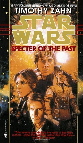 Specter of the Past (Star Wars: The Hand of Thrawn #1) by Zahn, Timothy (1998) Mass Market Paperback