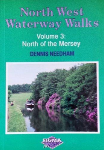 North West Waterway Walks: Volume 3 by Dennis Needham (1996-06-06)