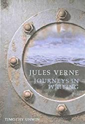 Jules Verne: Journeys in Writing (Liverpool Science Fiction Texts & Studies)
