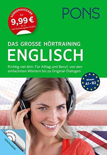 PONS Das große Hörtraining Englisch: Richtig viel drin! Von den einfachsten Wörtern bis zu Original-Dialogen in über 400 Minuten Spielzeit (Englisch Lernen Audio-cd)