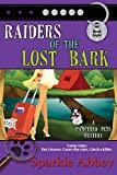 Raiders of the Lost Bark (The Pampered Pets Series)