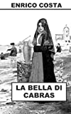 Image de La bella di Cabras: Romanzo storico sardo