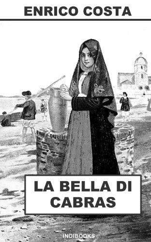 La bella di Cabras: Romanzo storico sardo (Italian Edition)