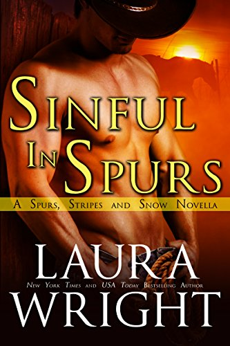 Sinful In Spurs (Spurs and Stripes Book 1) (English Edition) -