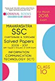 Oswaal Maharashtra SSC Chapterwise Solved Papers with Toppers Ans. Class 10 Information Comm. Tech. 2018 Exam