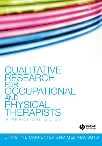 Qualitative Research for Occupational: A Practical Guide