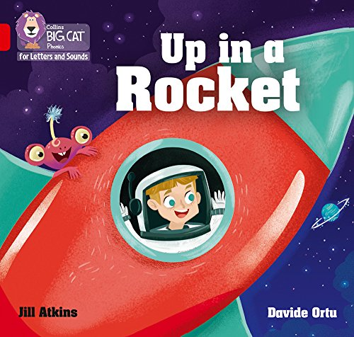Collins Big Cat Phonics for Letters and Sounds - Up in a Rocket: Band 2A/Red A