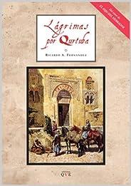 Lágrimas por Qurtuba