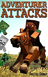 The Adventurer Attacks (CREEPER COMBAT Series Book 5) (English Edition)