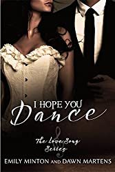 I Hope You Dance (Love Song Series Book 3) (English Edition)