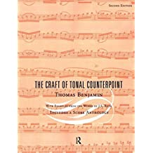 The Craft of Tonal Counterpoint by Thomas Benjamin (2003-08-08)