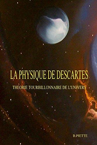 La Physique de Descartes