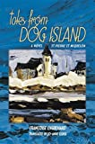 Front cover for the book Tales from Dog Island by Francoise Enguehard