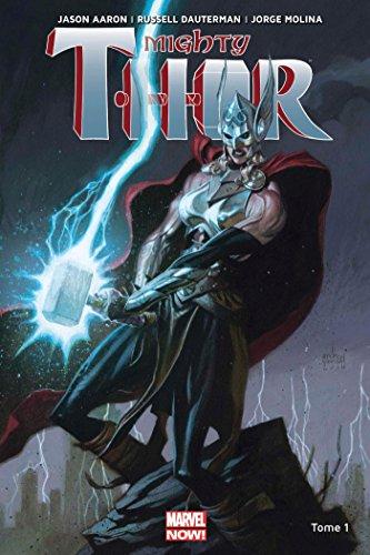 Mighty Thor T01 par Jason Aaron