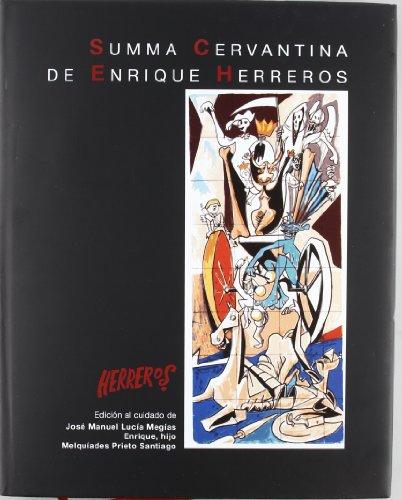 Summa Cervantina de Enrique Herreros por Hijo (1927-), Enrique Herreros