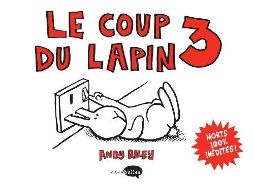 LE COUP DU LAPIN T03