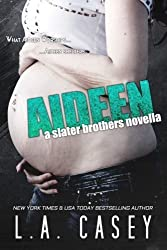 Aideen (Slater Brothers) by L. A. Casey (2015-11-03)