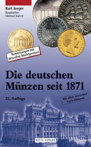 Die deutschen Münzen seit 1871: Bewertungen mit aktuellen Markpreisen