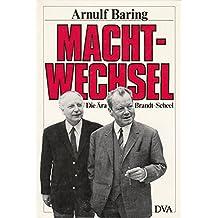 Machtwechsel: Die Ära Brandt - Scheel