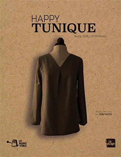 Les basiques d'Emilie - Happy tunique par Emilie Pouillot-ferrand