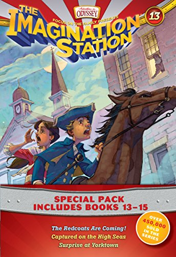 Imagination Station Books 3-Pack: The Redcoats Are Coming! / Captured on the High Seas / Surprise at Yorktown (Imagination Station - Adventures in Odyssey Early Reader Chapter Series)