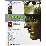 Fontes. Con espansione online. Per i Licei e gli Ist. magistrali. Con CD Audio. Con CD-ROM: 3