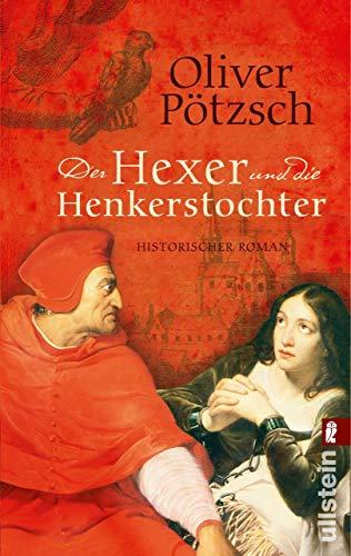 Der Hexer und die Henkerstochter: Historischer Roman (Die Henkerstochter-Saga 4) (Antike Romantik)