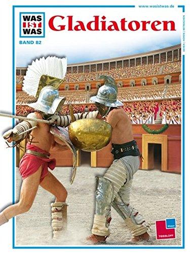 Was ist was, Band 082: Gladiatoren (Gladiator-ausrüstung)