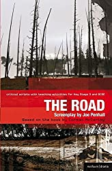 The Road: Improving Standards in English Through Drama at Key Stage 3 and GCSE (Critical Scripts)