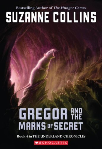 The Underland Chronicles #4: Gregor and the Marks of Secret por Suzanne Collins