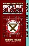 Third-Degree Brown Belt Sudoku (Martial Arts Suduko) (Martial Arts Suduko Series)