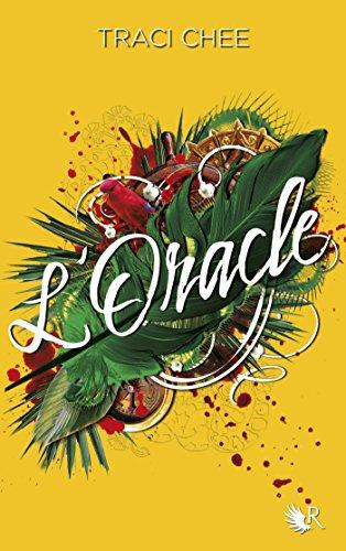 La Lectrice - Tome 2 - L'Oracle par [CHEE, Traci]