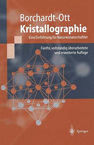 Kristallographie: Eine Einführung für Naturwissenschaftler