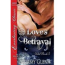 Love's Betrayal [Tribal Bonds 5] (Siren Publishing Everlasting Classic ManLove)